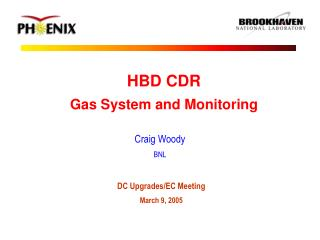HBD CDR Gas System and Monitoring