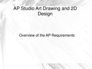 AP Studio Art Drawing and 2D Design