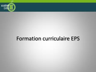 Formation curriculaire EPS