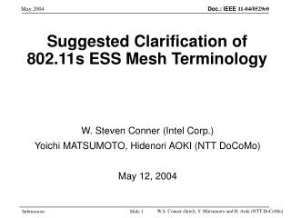 Suggested Clarification of  802.11s ESS Mesh Terminology