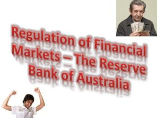 Regulation of Financial  Markets – The Reserve Bank of Australia