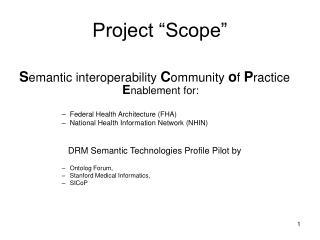 "Project ""Scope"""