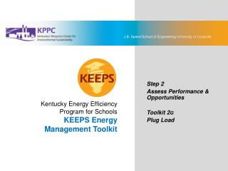 KEEPS Energy Management Toolkit Step 2: Assess Performance & Opportunities Toolkit 2G: Plug Load
