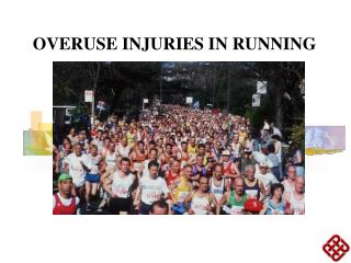 OVERUSE INJURIES IN RUNNING