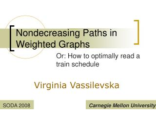 Nondecreasing Paths in Weighted Graphs
