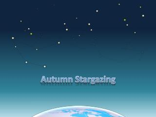 Autumn Stargazing
