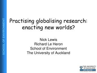 Practising globalising research: enacting new worlds?