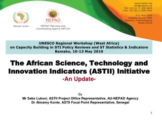 The African Science, Technology and Innovation Indicators (ASTII) Initiative -An Update-