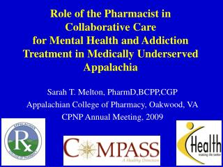 Sarah T. Melton, PharmD,BCPP,CGP Appalachian College of Pharmacy, Oakwood, VA
