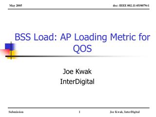 BSS Load: AP Loading Metric for QOS