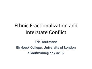 Ethnic Fractionalization and Interstate Conflict