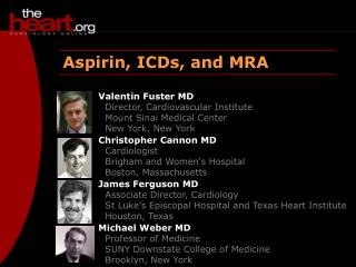 Aspirin, ICDs, and MRA