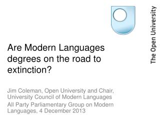 Are Modern Languages degrees on the road to extinction?