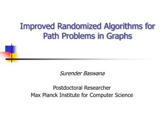 Improved Randomized Algorithms for Path Problems in Graphs