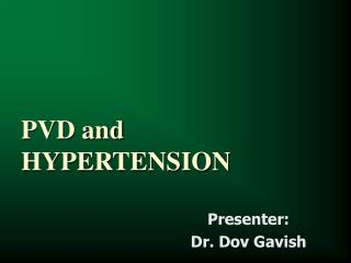 PVD and HYPERTENSION