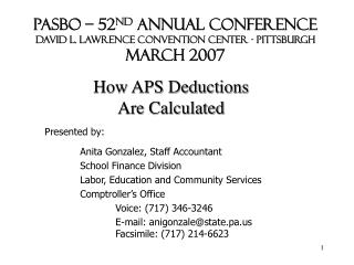 PASBO – 52 nd  Annual Conference David L. Lawrence Convention Center - Pittsburgh March 2007