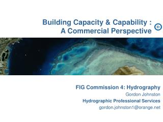 Building Capacity & Capability :  A Commercial Perspective