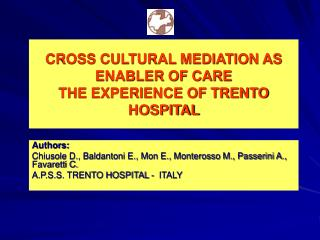 CROSS CULTURAL MEDIATION AS ENABLER OF CARE  THE EXPERIENCE OF TRENTO HOSPITAL