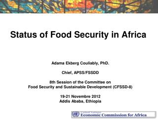 Status of Food Security in Africa