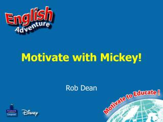 Motivate with Mickey!