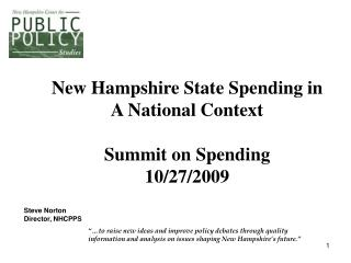 New Hampshire State Spending in A National Context Summit on Spending 10/27/2009
