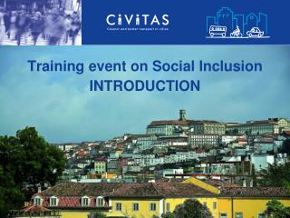 Training event on Social Inclusion INTRODUCTION