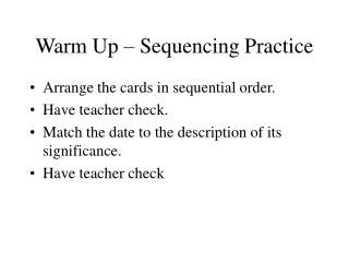 Warm Up – Sequencing Practice