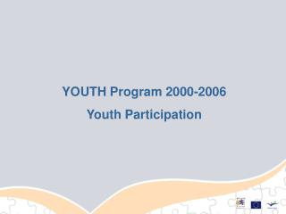 YOUTH  Program 2000-2006 Youth Participation
