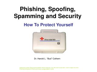 Phishing, Spoofing, Spamming and Security