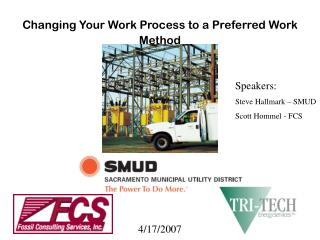 Changing Your Work Process to a Preferred Work Method