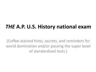 THE A.P. U.S. History national exam