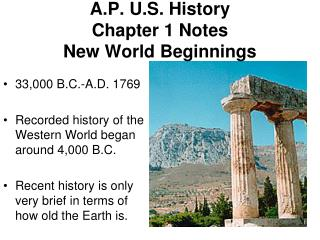 A.P. U.S. History  Chapter 1 Notes New World Beginnings