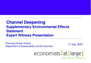 Channel Deepening  Supplementary Environmental Effects Statement Expert Witness Presentation