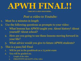 APWH FINAL!! TAKE OUT A PEN AND PAPER…