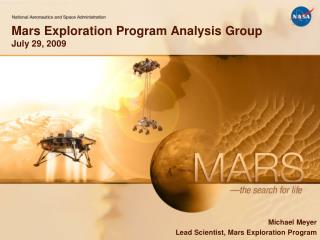 Mars Exploration Program Analysis Group July 29, 2009