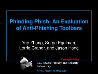 Phinding Phish: An Evaluation of Anti-Phishing Toolbars
