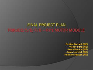 Final Project Plan P0820 2/5/6/7/8  – RP1 Motor Module