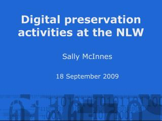 Digital preservation activities at the NLW