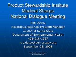 Product Stewardship Institute Medical Sharps  National Dialogue Meeting