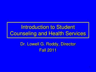 Introduction to Student Counseling and Health Services