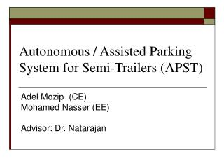 Autonomous / Assisted Parking System for Semi-Trailers (APST)