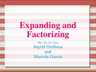 Expanding and Factorizing