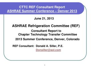 CTTC REF Consultant Report  ASHRAE Summer Conference – Denver 2013