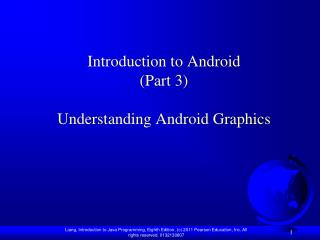 Introduction to Android (Part 3) Understanding Android Graphics