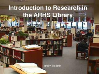 Introduction to Research in the ARHS Library