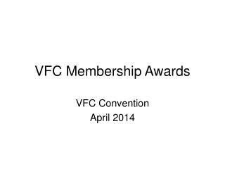 VFC Membership Awards