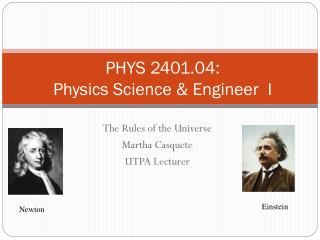 PHYS 2401.04:  Physics Science & Engineer  I