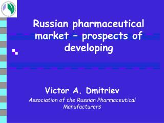 Russian pharmaceutical market – prospects of developing