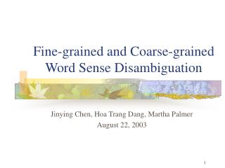 Fine-grained and Coarse-grained Word Sense Disambiguation