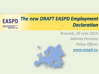 The new DRAFT EASPD Employment Declaration